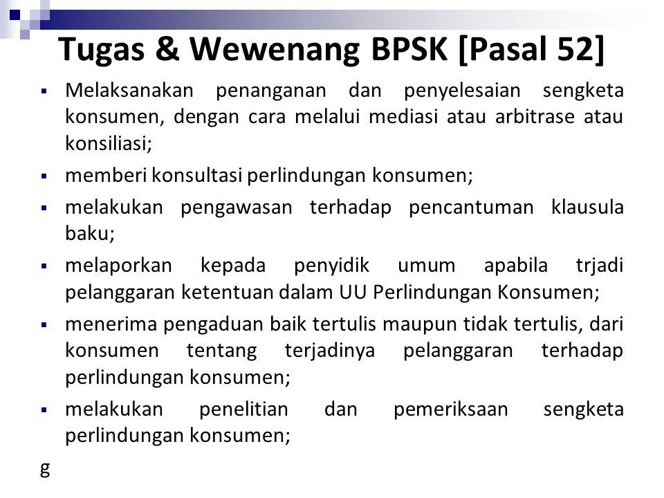 Tugas & Wewenang BPSK [Pasal 52]
